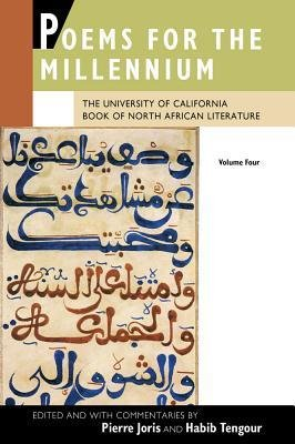 poems-for-the-millennium-v-4-the-university-of-california-book-of-north-african-literature-author-pi