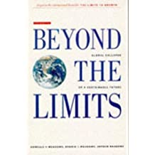 Beyond the Limits: Global Collapse or a Sustainable Future by Donella H. Meadows (1992-04-30)