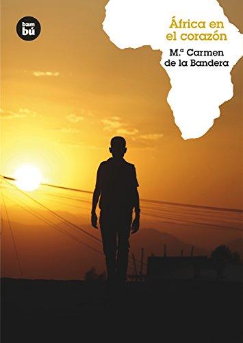 África en el corazón (Grandes Lectores) por María Carmen de la Bandera