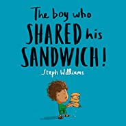The Boy Who Shared His Sandwich (Little Me, Big God)