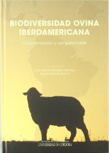 Biodiversidad ovina iberoamericana. Caracterización y uso sustentable por Juan Vicente Delgado Bermejo