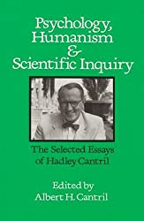Psychology, Humanism and Scientific Inquiry: Selected Essays