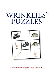 Wrinklies Puzzles: Clever Conundrums for Older Intellects