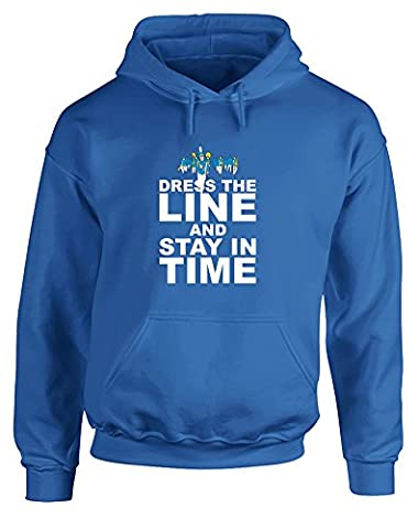 Dress the Line and Stay in Time, Gedruckt Hoody -