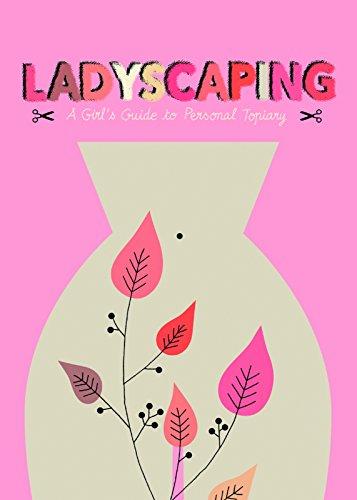 Pussy-cut : a handbook of female gardening
