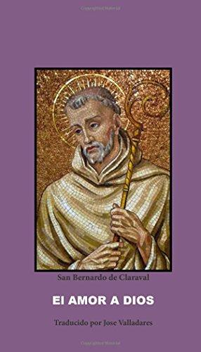 El Amor a Dios por San Bernardo de Claraval