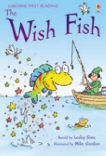 Wish Fish (First Reading) (Usborne First Reading) published by Usborne Publishing Ltd (2007)