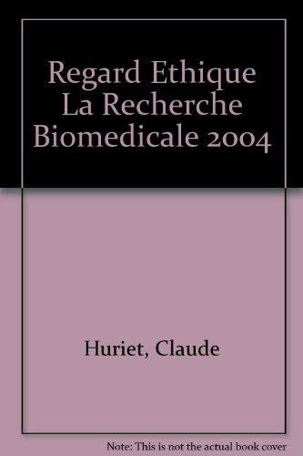 La recherche biomédicale par Claude Huriet