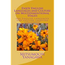 Enjoy English Languages and Culture on Multidimentional Stages: Enjoy English languages and culture on multidimentional stages: Volume 3