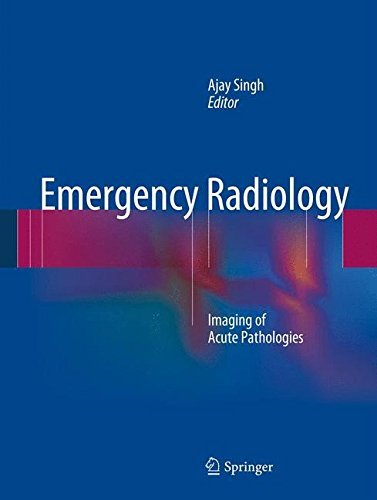 Emergency Radiology: Imaging of Acute Pathologies (2013-05-29)