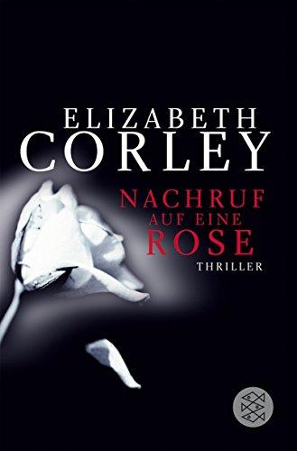 Nachruf auf eine Rose: Thriller