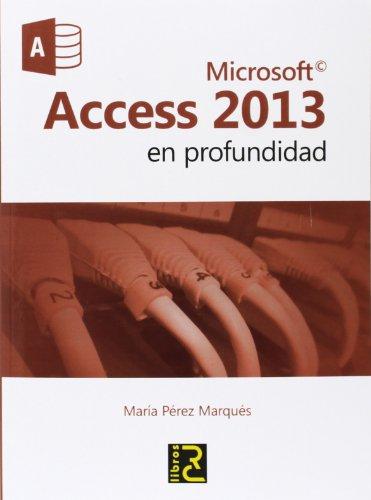 Microsoft ACCESS 2013 en profundidad