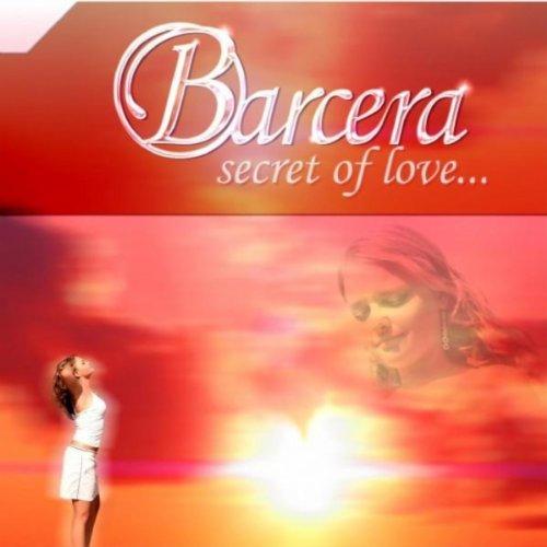 Barcera-Secret Of Love
