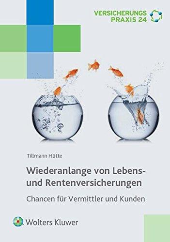 wiederanlage-von-lebens-und-rentenversicherungen-chancen-fuer-vermittler-und-kunden