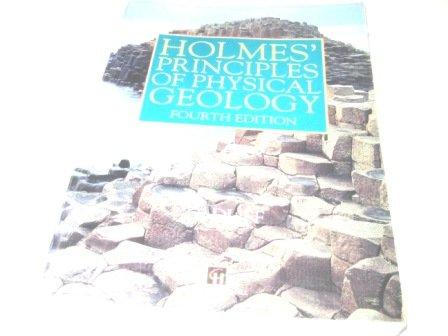 HOLMES' PRINCIPLES OF PHYSICAL GEOLOGY. 4ème édition en anglais
