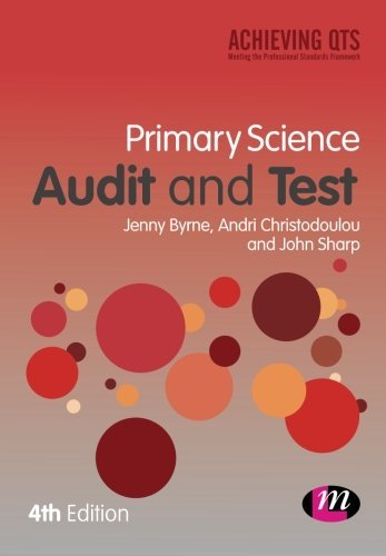 Primary Science Audit and Test (Achieving QTS Series) by Byrne Jenny Byrne (2014-01-23)