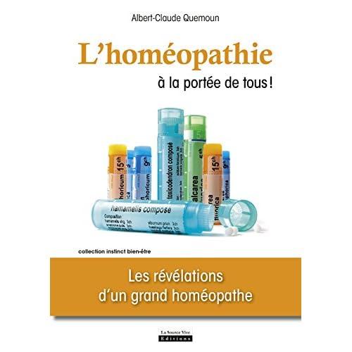 L'Homéopathie à la portée de tous ! Les révélations d'un grand homéopathe