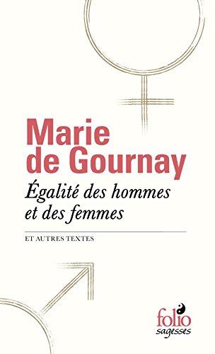Égalité des hommes et des femmes et autres textes par Marie de Gournay