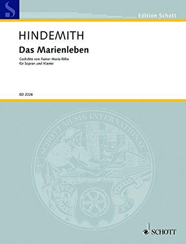 Das Marienleben: Neufassung. Sopran und Klavier oder Orchester. (Edition Schott)