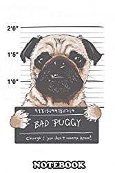 "Notebook: Bad Puggy Poster For Very Bad Bad Puggy Lovers , Journal for Writing, College Ruled Size 6"" x 9"", 110 Pages"