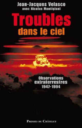 Troubles dans le ciel (Phénomènes mystérieux) par Jean-Jacques Velasco