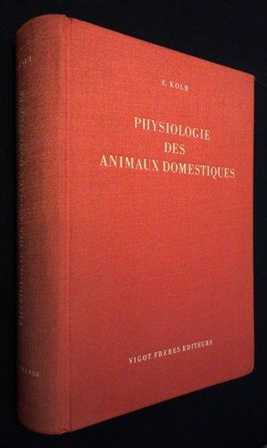 Physiologie des animaux domestiques par Kolb Erich