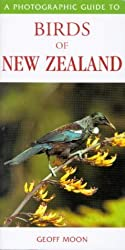 Photographic Guide to Birds of New Zealand by Geoff Moon (2002-09-04)