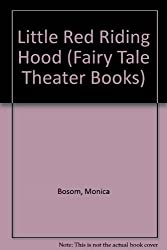 Little Red Riding Hood (Fairy Tale Theater Books)