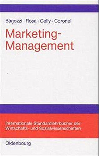 Marketing-Management (Internationale Standardlehrbücher der Wirtschafts- und Sozialwissenschaften)