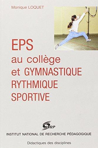 EPS au collège et gymnastique rythmique sportive by M. Loquet (1996-10-10) par M. Loquet