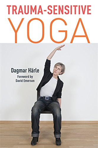 Trauma-Sensitive Yoga (English Edition) eBook: Dagmar Härle ...