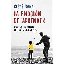 La emoción de aprender: Historias inspiradoras de escuela, familia y vida (EXITOS)
