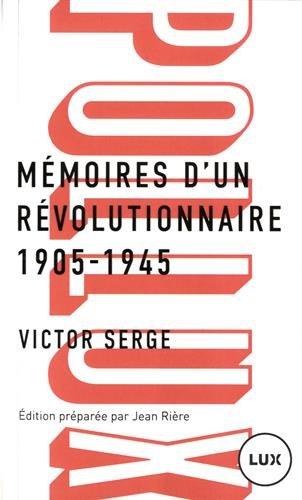 Mmoires d'un rvolutionnaire 1905-1945