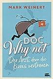 Expert Marketplace - Dr. Mark Weinert - Doc Why Not: Der Arzt, dem die Kiwis vertrauen