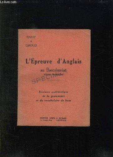 L EPREUVE D ANGLAIS AU BACCALAUREAT. CLASSES TERMINALES.
