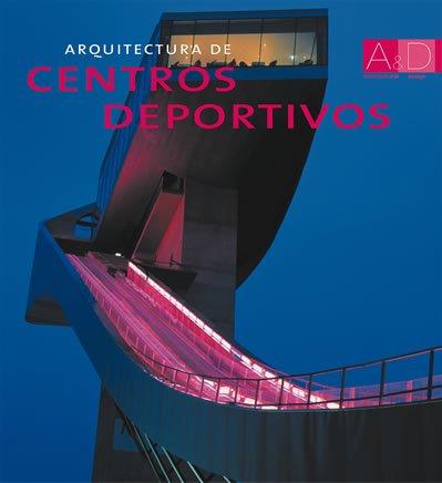 Arquitectura de centros deportivos por Josep Maria Minguet