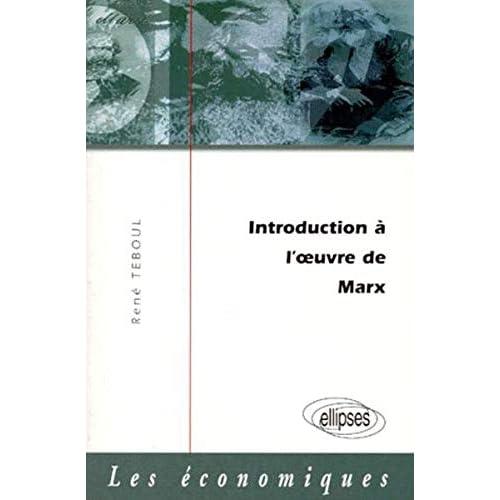 Introduction à l'oeuvre de Marx