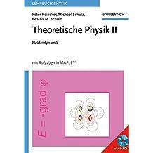 Theoretische Physik II: Elektrodynamik