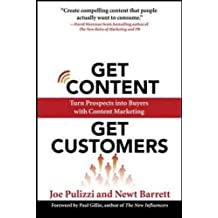 Get Content Get Customers: Turn Prospects into Buyers with Content Marketing (Business Books)