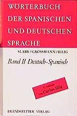 Diccionario de las Lenguas Española y Alemana /Wörterbuch der spanischen und deutschen Sprache: Wörterbuch der spanischen und deutschen Sprache, 2 Bde., Bd.2, Deutsch-Spanisch