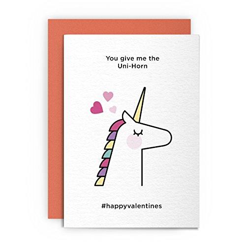 Valentinstagskarte – You Give Me The Unicorn – Lustige lustige Grußkarte mit Herzen, Liebe für Ihn, Freund, Freundin, Ehemann, Verlobte, Schwule, Heilige Amor, Valentinstag