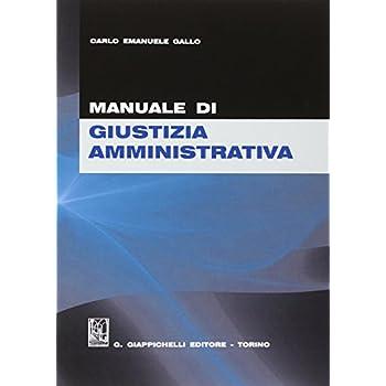 Manuale Di Giustizia Amministrativa