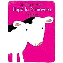 Spring Is Here/Llego La Primavera