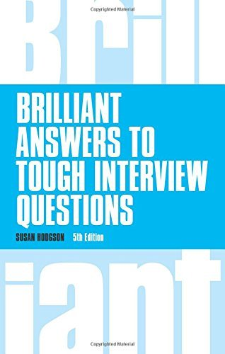 [(Brilliant Answers to Tough Interview Questions)] [Author: Susan Hodgson] published on (January, 2015)