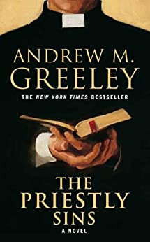 The Priestly Sins: A Novel par [Greeley, Andrew M.]