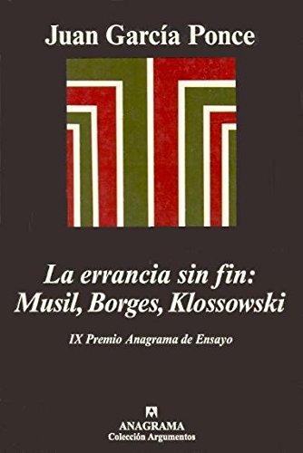 La errancia sin fin: Musil, Borges, Klossowski (Argumentos)