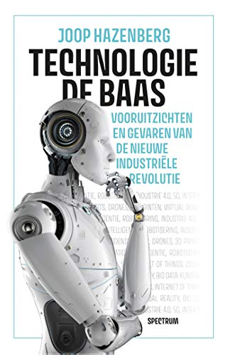 Technologie de baas (Dutch Edition)