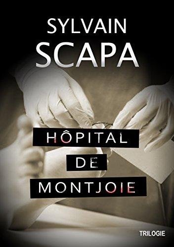 Trilogie Hôpital de Montjoie: Les trois premiers livres