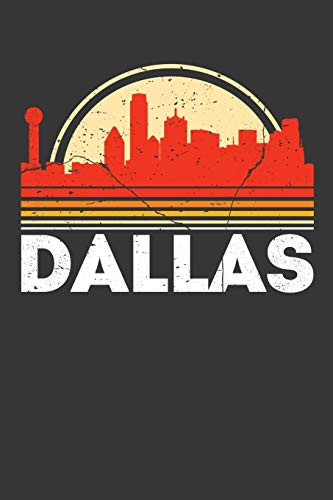 Dallas: 100 page 6 x 9 Retro Travel journal Vacation in American City skylines, US holidays to jot down your information, flights, budget and notes