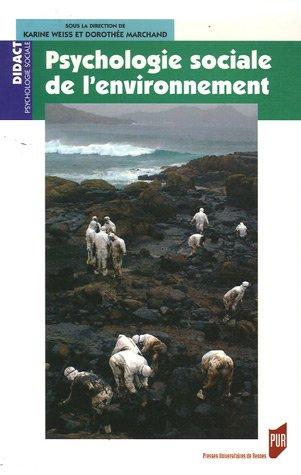 Psychologie sociale de l'environnement par Karine Weiss